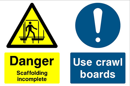 Danger Scaffolding Incomplete Use Crawl Boards