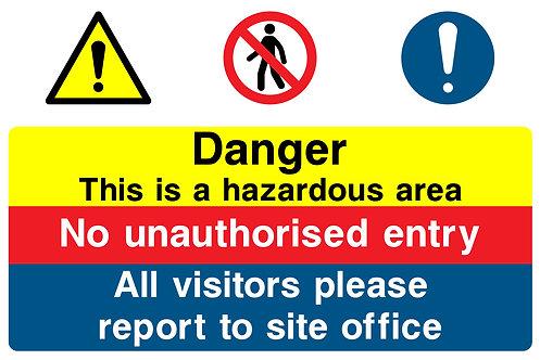 Danger Hazardous Area