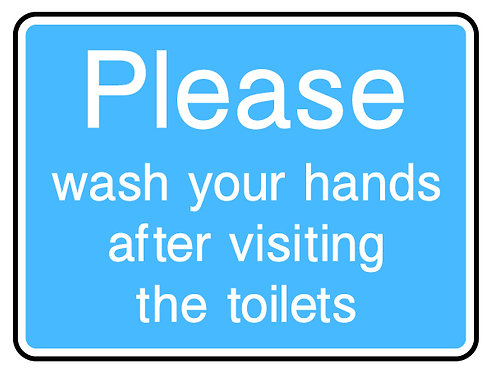 Please Wash Hands After Visiting Toilet