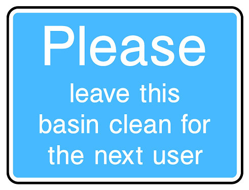 Please Leave Basin Clean