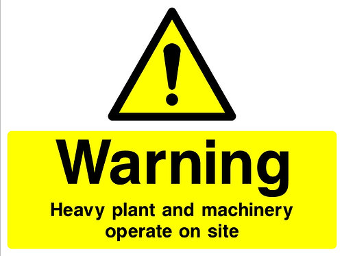 Warning Heavy Plant Operating