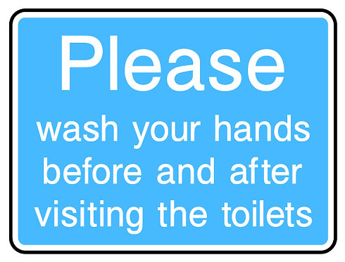 Please Wash Hands Before & After Toilet