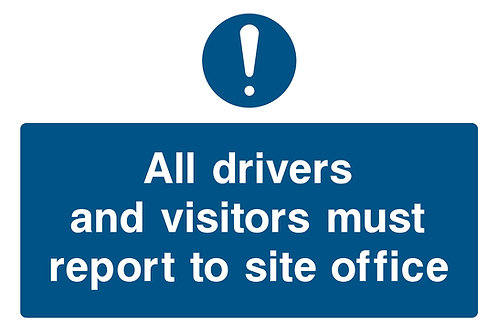 All Visitors Must Report