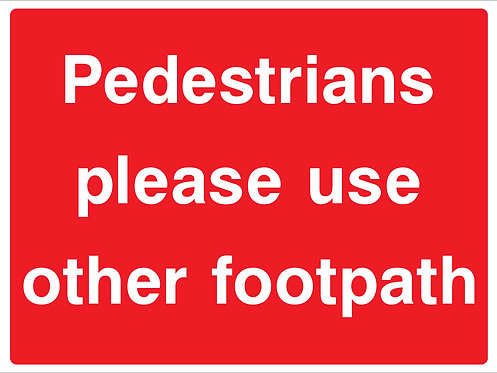 Pedestrians Use Other Footpath