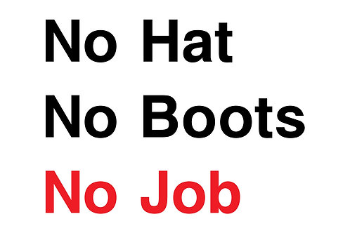 No Hats Boots Job