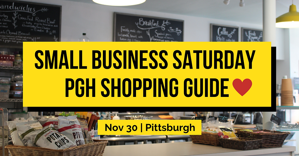 Small Business Saturday Pittsburgh Shopping Guide