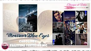 Monsieur Blue Eyes - Caroline L./Faustine Teisseire MG