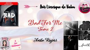 Bad For Me, Tome 2 - Anita Rigins