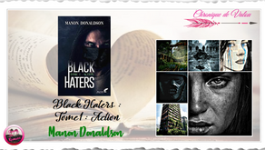 Black Haters, Action: Tome 1 - Manon Donaldson