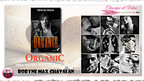 Organic - Robyne Max Chavalan