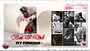 But I Did - Ivy Cunighan