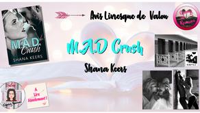 M.A.D Crush - Shana Keers