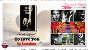 I'm not supposed to love you, Tome 1- Ivy Cunighan