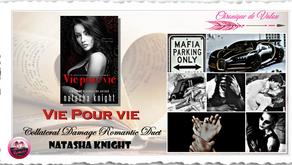 Vie pour Vie, Tome 2 - Natasha Knight