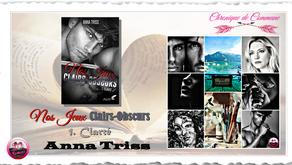 Nos Jeux Clairs-Obscurs, Partie 1: Clarté - Anna Triss