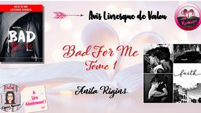 Bad For Me, Tome 1 - Anita Rigins