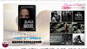Black Haters, Tome 2: Vérité - Manon Donaldson