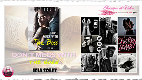 Don't Mess With The Boss - Izia Soley
