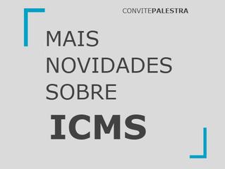 Mais Novidades Sobre ICMS