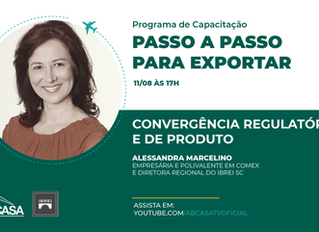Trilha de Internacionalização e Programa de Capacitação para Exportação - Convergência Regulatória e