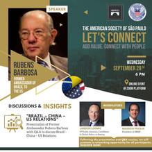 LET'S CONNECT Presents: Ex-Embaixador Rubens Barbosa