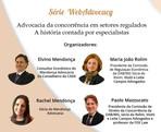 Advocacia da concorrência em setores regulados - A história contata por especialistas