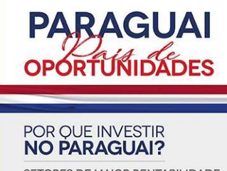 Paraguai - País de Oportunidades