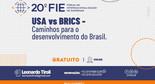 20º FIE - EUA e BRICS