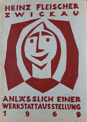 Fleischer, Heinz / Zwickau - Werkstattausstellung 1969