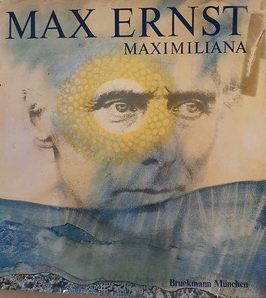 Max Ernst - Maximiliana - Buch