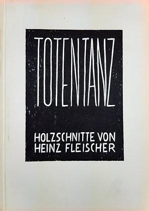 Fleischer, Heinz - Zwickau / Totentanz