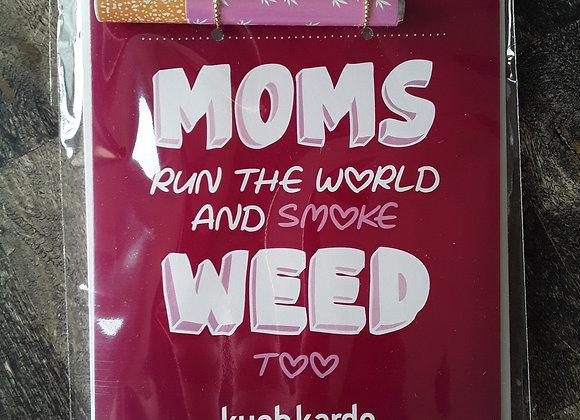 Moms Run -KushKards