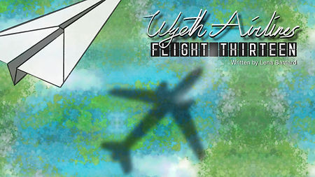 Wyeth Airlines Flight Thirteen Full Show