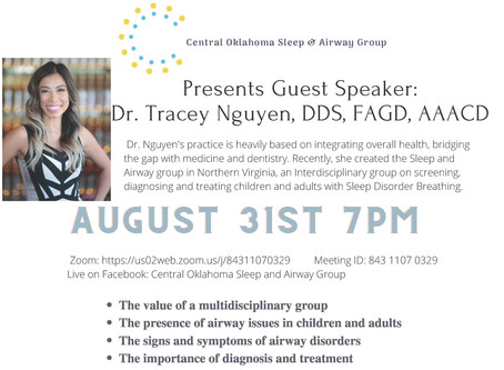 Join Dr. Winters, Central Oklahoma Sleep and Airway Group, and guest speaker Dr. Nguyen