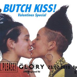 BUTCH KISS!