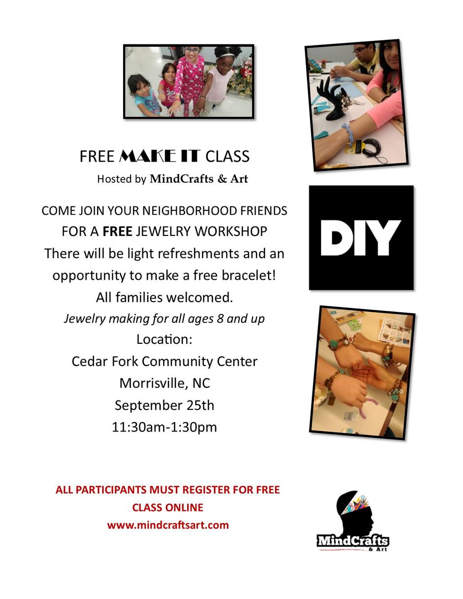 FREE MAKE IT CLASS-Sept 25th 11:30am-1:30pm
