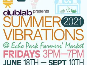 Summer Vibrations @ Echo Park Farmers Market