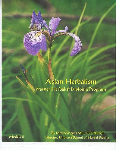 Master-Herbalist Diploma Program, Module #2: Asian Herbalism