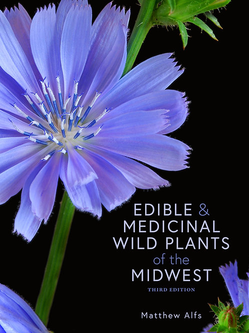 Edible & Medicinal Wild Plants of the Midwest