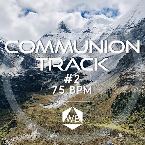 Communion Track 2 75 BPM 4/4 (G)