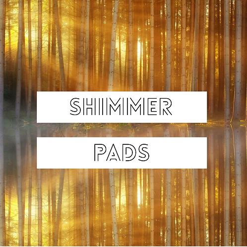 Shimmer Pads