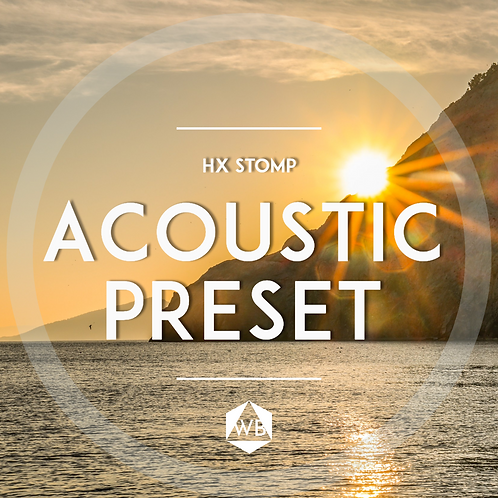 HX Stomp Acoustic Preset