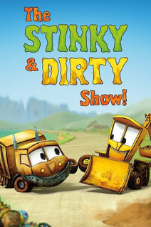 the stinky and dirty show-TV_500x750.jpg