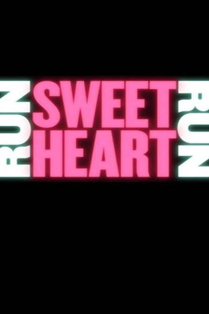 run sweetheart run.jpg
