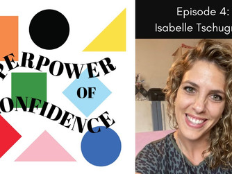 The Superpower of Confidence Podcast - Isa Tschugmall: how to behave around big cats