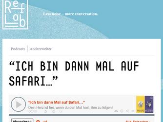 """Podcast-Interview RefLab - AndersWeiter: """"Ich bin dann mal auf Safari..."""""""