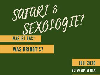 Safari & Sexologie? Was bringt's?