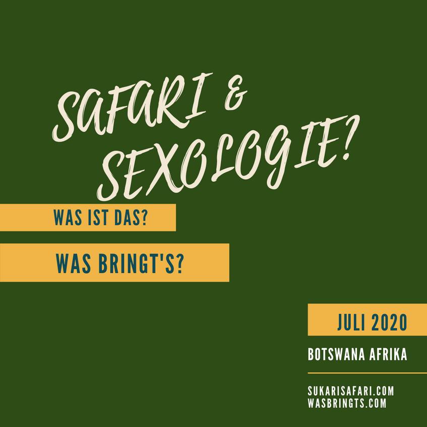 Safari & Sexologie?