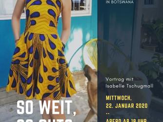 Live-Vortrag Uznach: So weit, so gut? Botwana 2.0 ein kleiner Rückblick