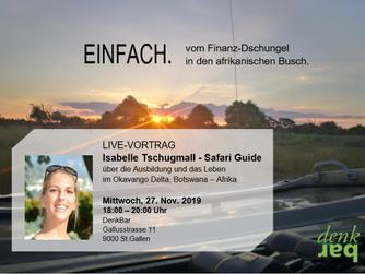 Live-Vortrag St. Gallen - DenkBar EINFACH. vom Finanz-Dschungel in den afrikanischen Busch.